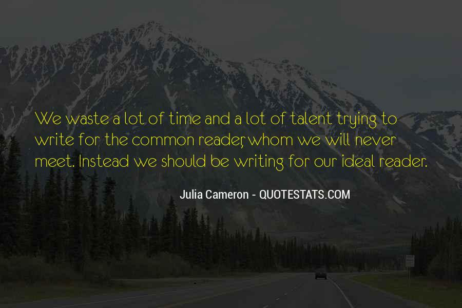 Quotes About Waste Of Time #89997