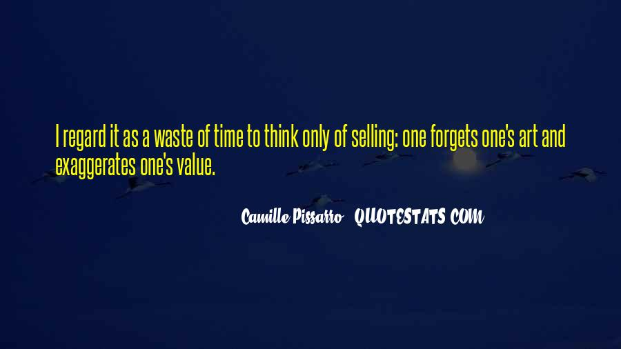 Quotes About Waste Of Time #94959
