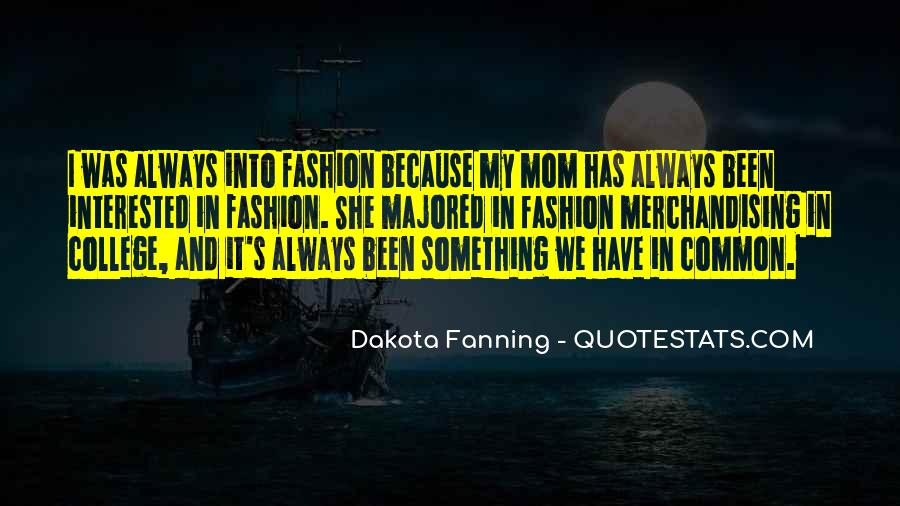 Quotes About Fashion Merchandising #1360665