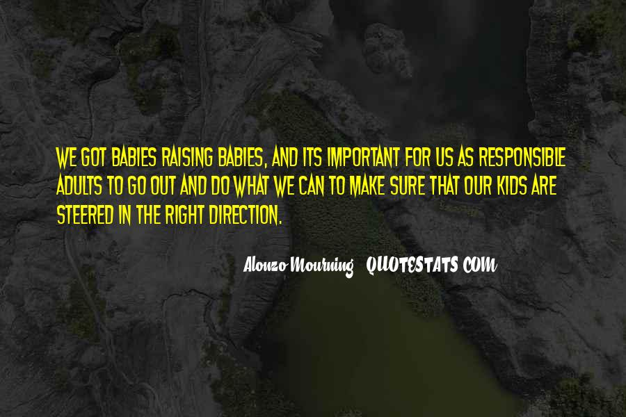 Quotes About Raising Babies #1865261