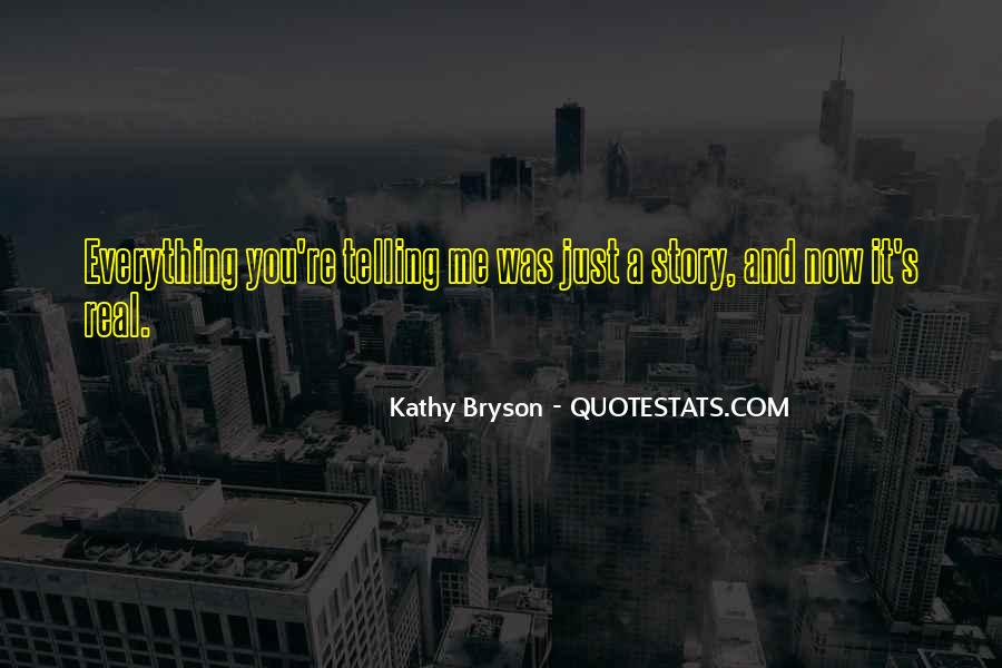 Quotes About Not Telling Everything #170484