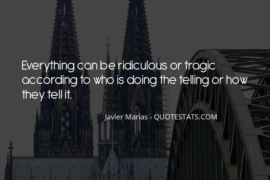 Quotes About Not Telling Everything #236215