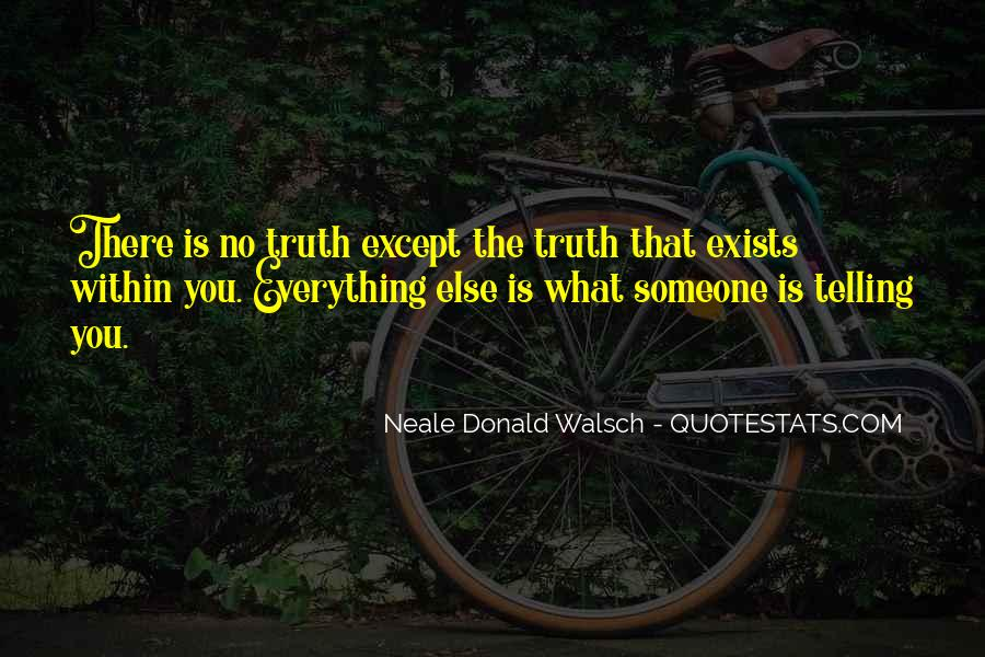 Quotes About Not Telling Everything #389208