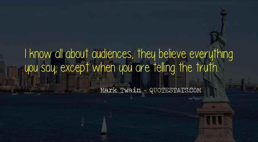 Quotes About Not Telling Everything #454552