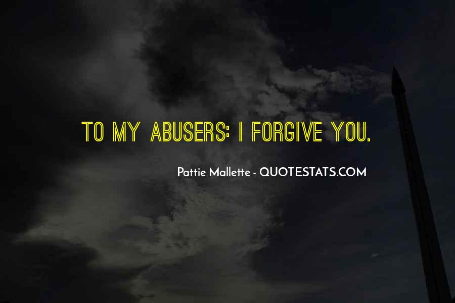 Quotes About Abusers #1582678