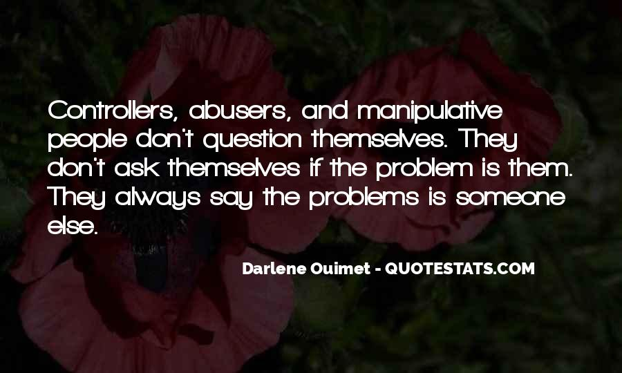 Quotes About Abusers #439167