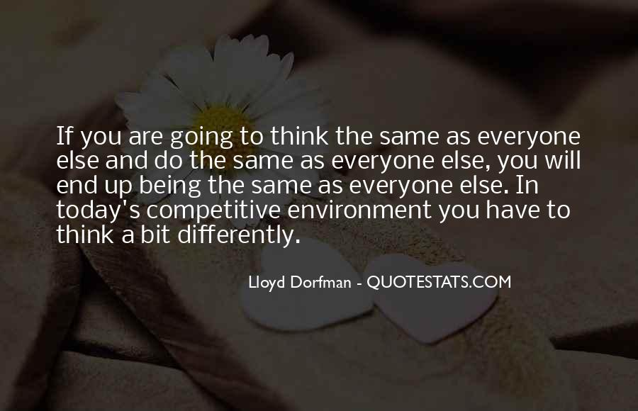 Quotes About Not Everyone Being The Same #411483