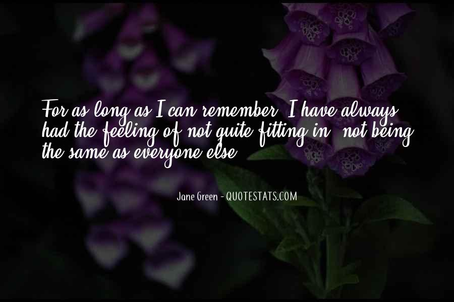 Quotes About Not Everyone Being The Same #898935
