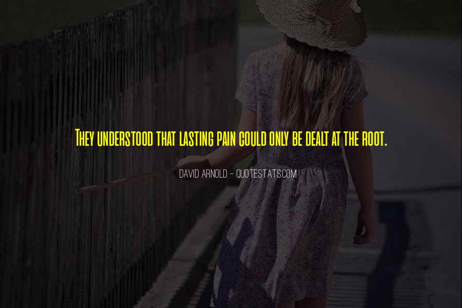 Quotes About Pain Not Lasting #340715