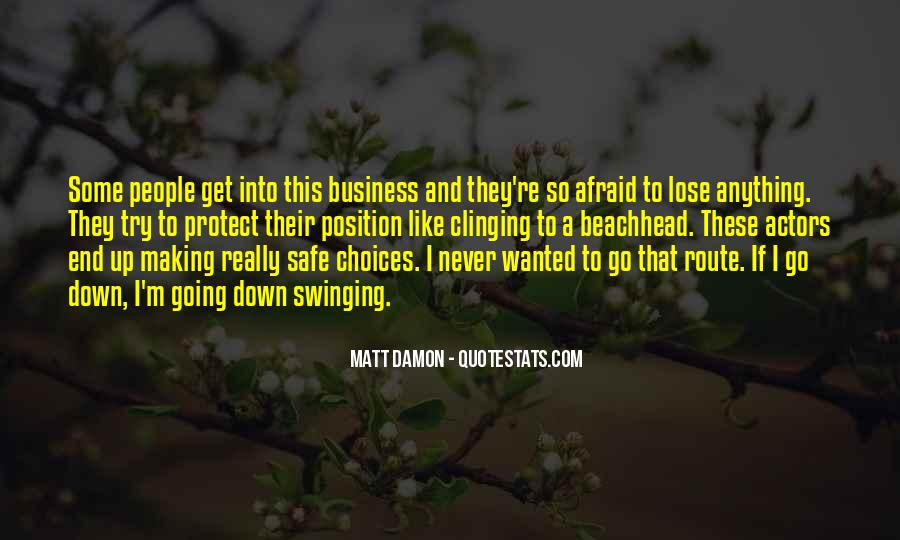 Quotes About Afraid To Lose #113358