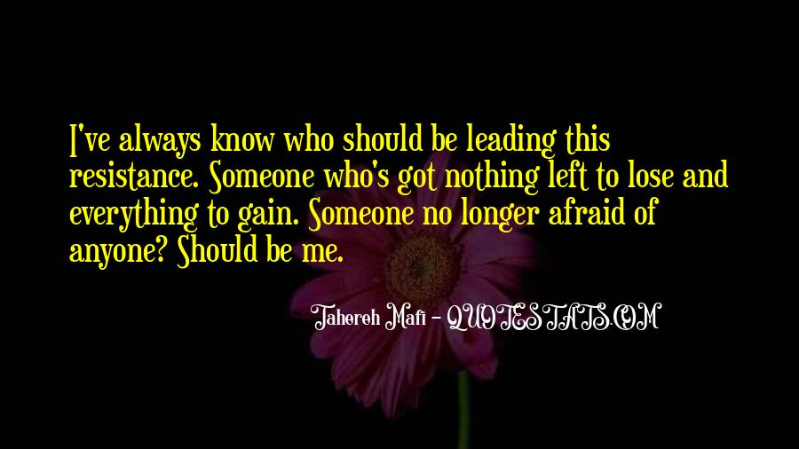 Quotes About Afraid To Lose #1239072