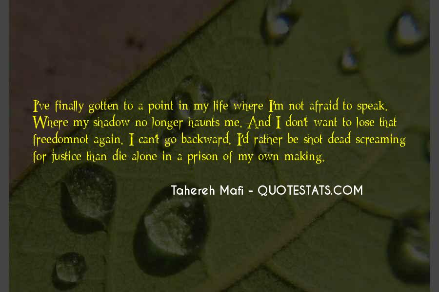 Quotes About Afraid To Lose #1265744