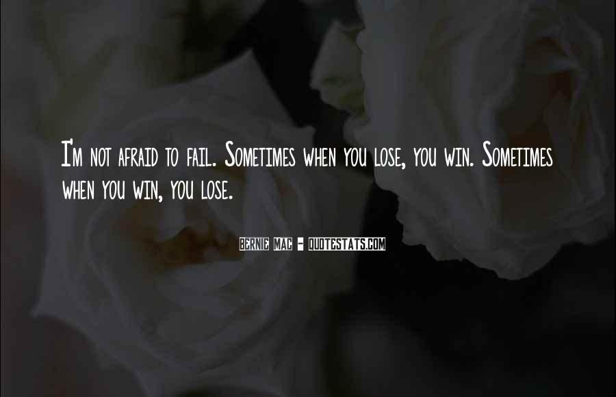 Quotes About Afraid To Lose #1483383