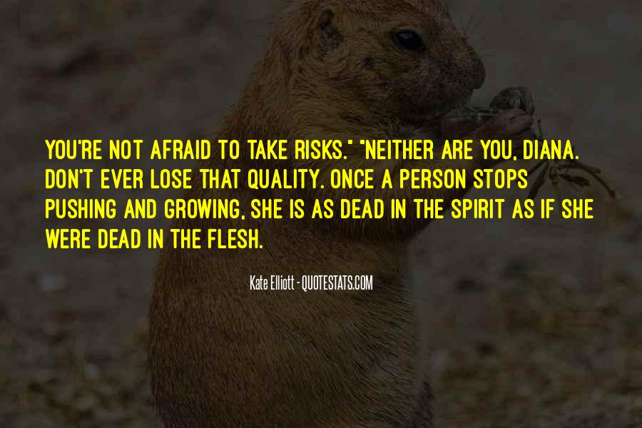 Quotes About Afraid To Lose #1496644