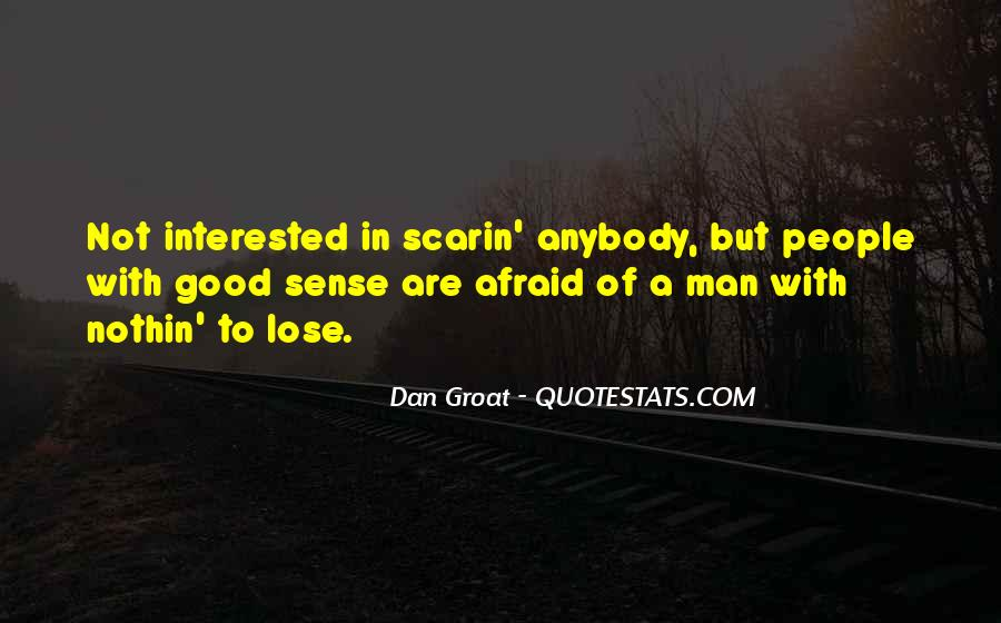 Quotes About Afraid To Lose #1674118