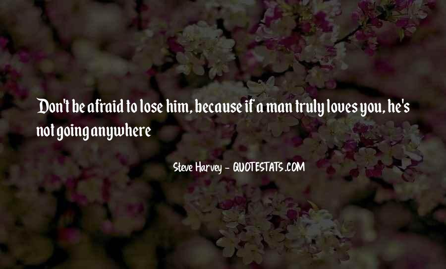 Quotes About Afraid To Lose #1784305