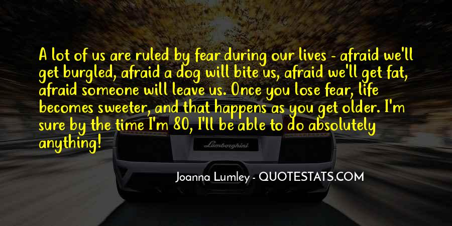 Quotes About Afraid To Lose #530974