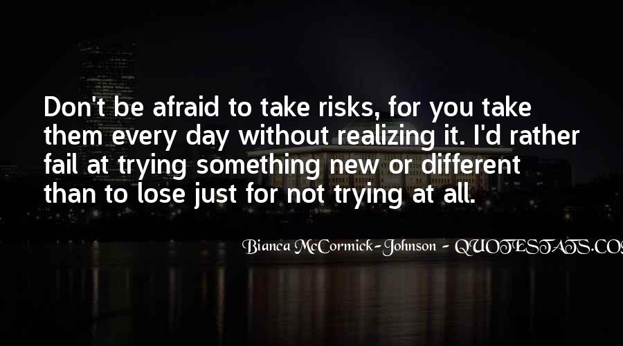 Quotes About Afraid To Lose #609195