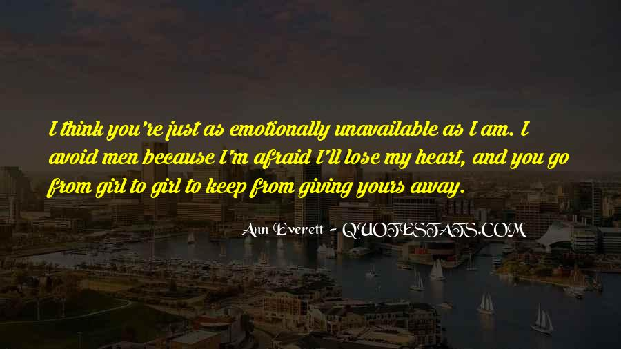 Quotes About Afraid To Lose #610502