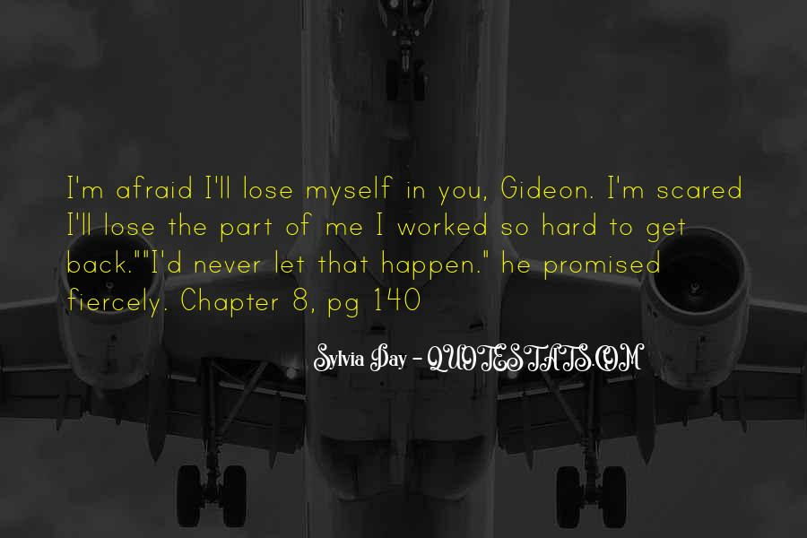 Quotes About Afraid To Lose #828014