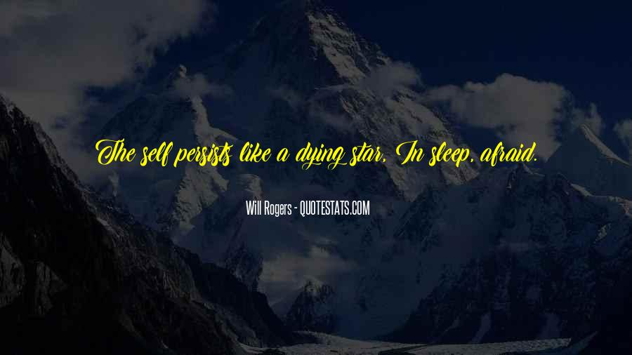 Quotes About Dying Stars #1719853