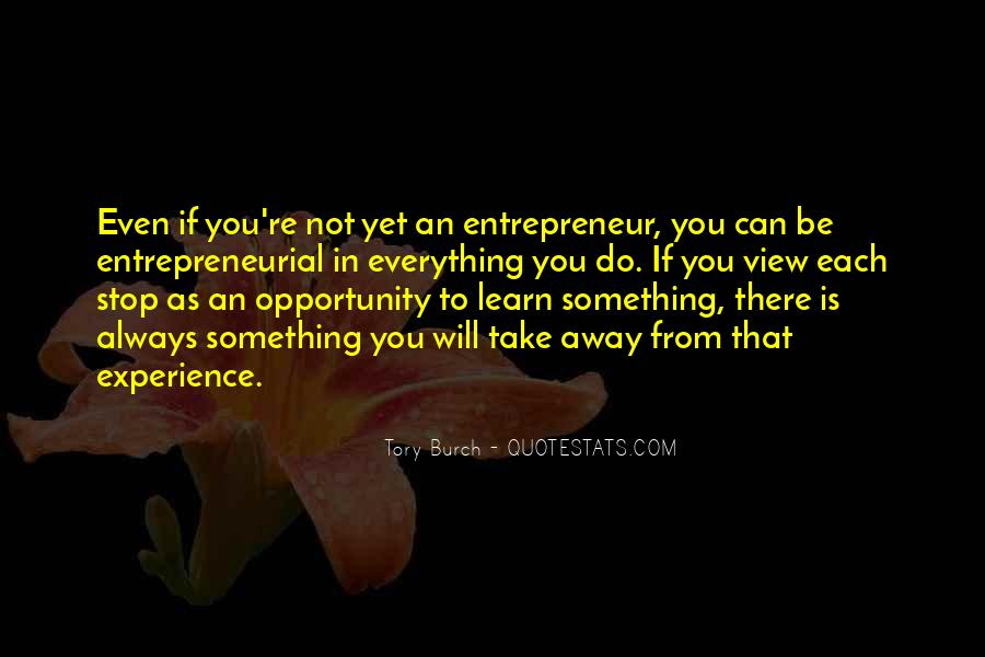 Quotes About Opportunity To Learn #146501