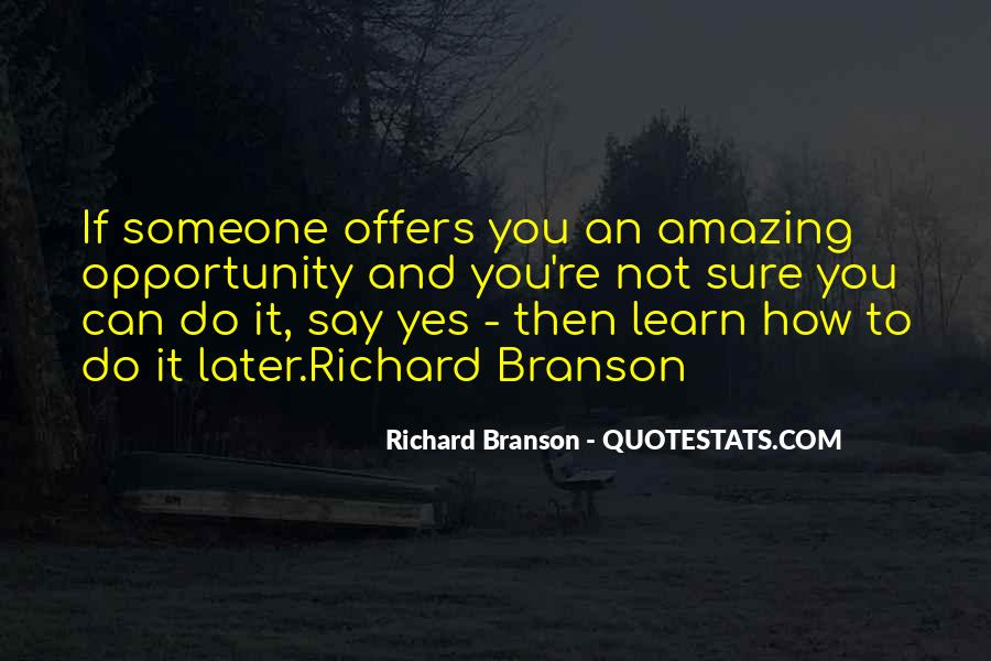 Quotes About Opportunity To Learn #167821