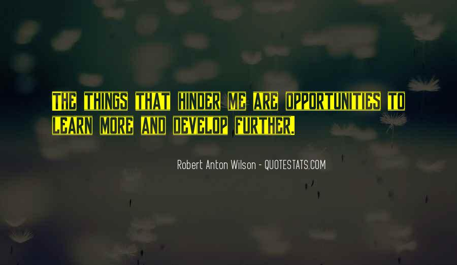Quotes About Opportunity To Learn #325223