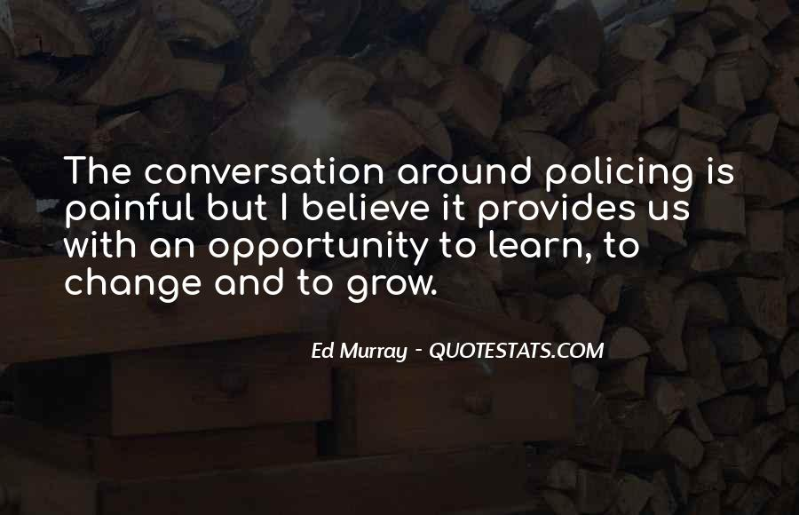 Quotes About Opportunity To Learn #329926