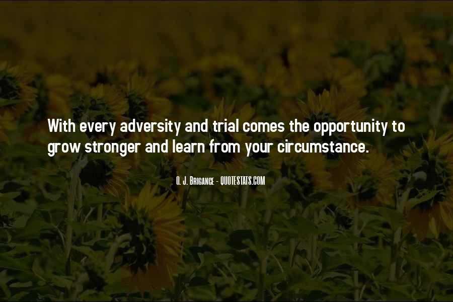Quotes About Opportunity To Learn #369436