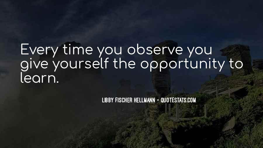 Quotes About Opportunity To Learn #37968