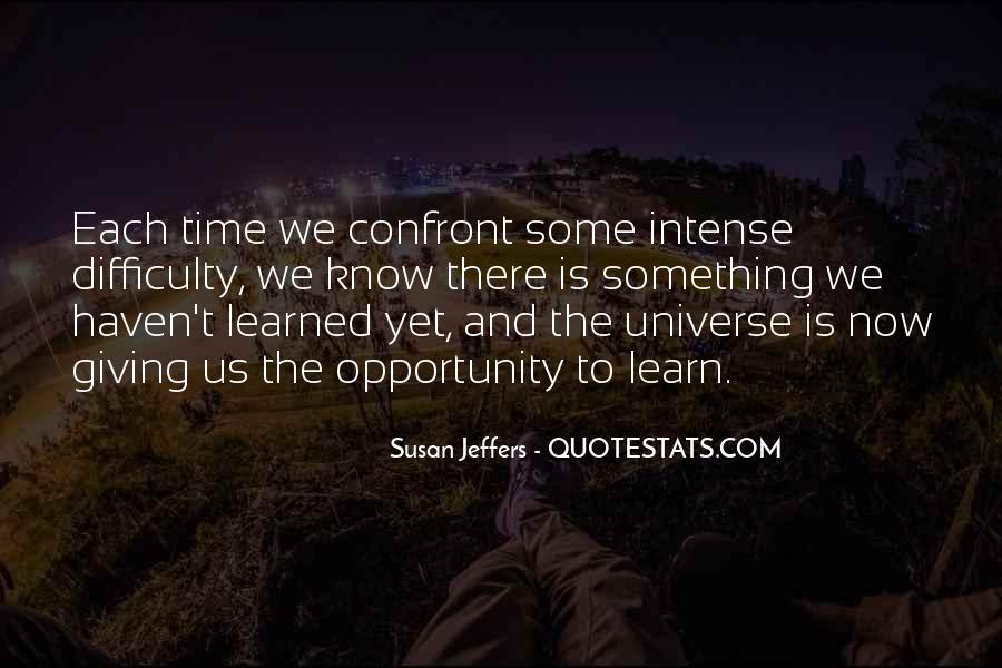 Quotes About Opportunity To Learn #454932