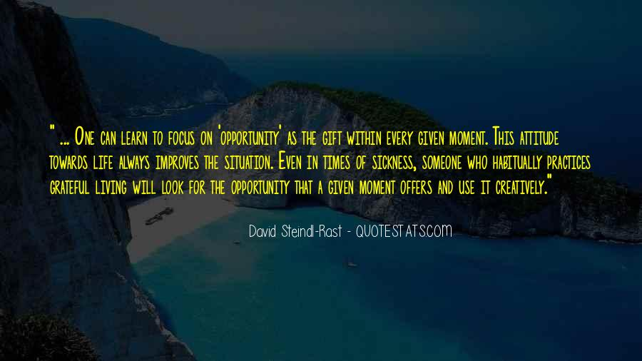Quotes About Opportunity To Learn #48295