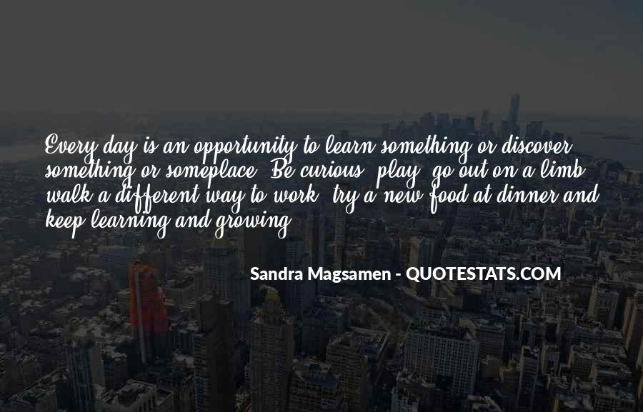 Quotes About Opportunity To Learn #50428