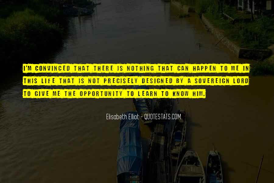 Quotes About Opportunity To Learn #539791