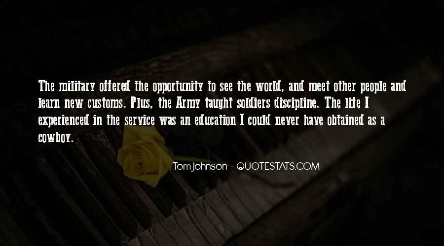 Quotes About Opportunity To Learn #561294