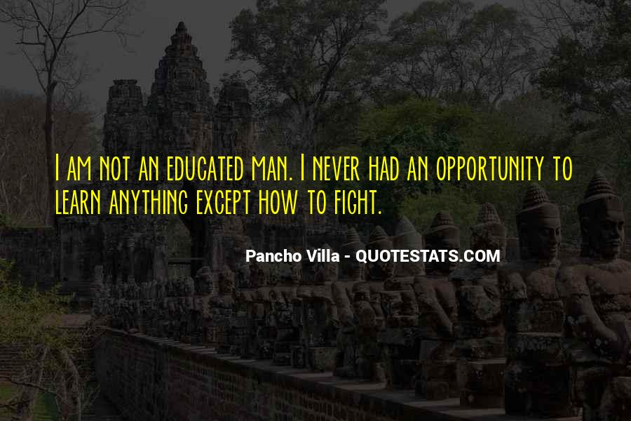 Quotes About Opportunity To Learn #644681