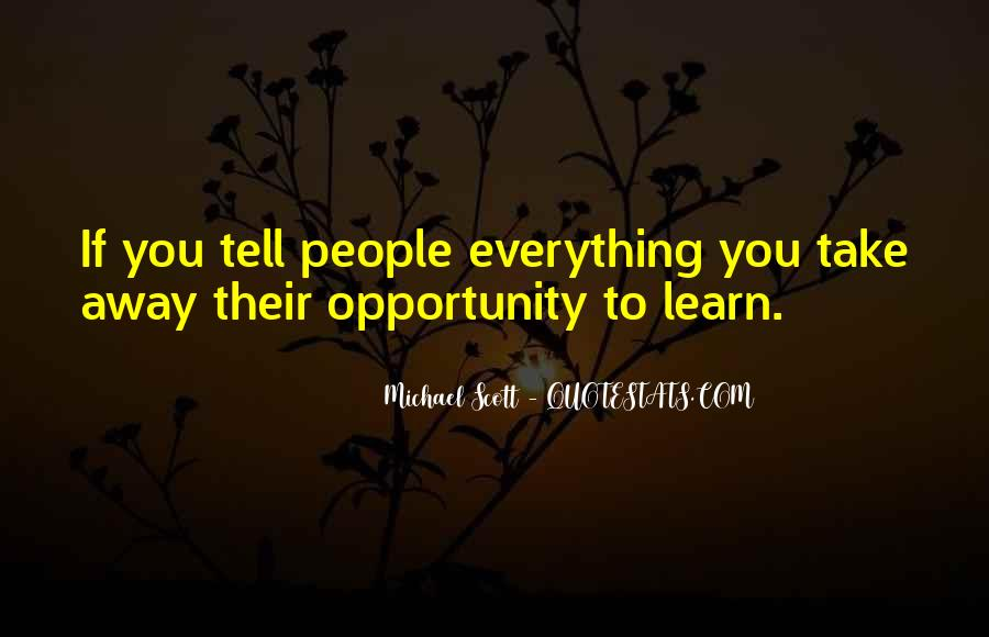 Quotes About Opportunity To Learn #655509