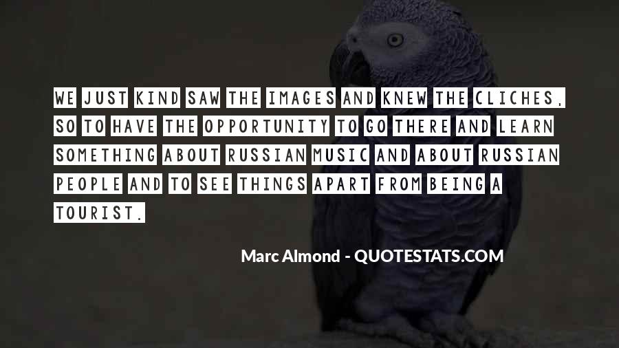 Quotes About Opportunity To Learn #668780