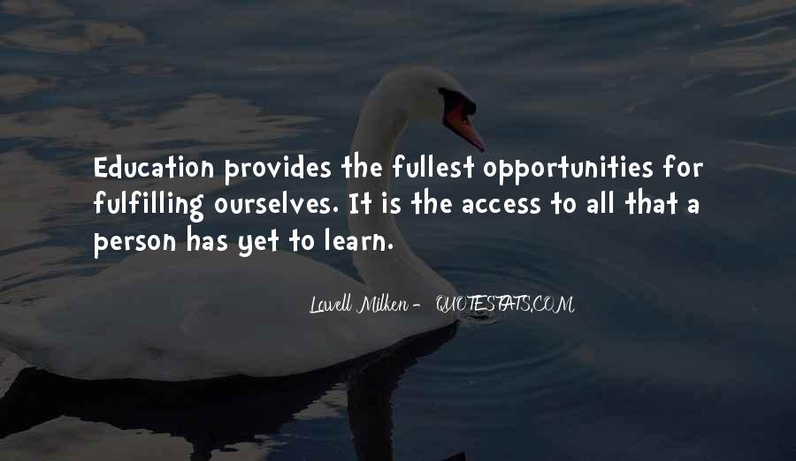 Quotes About Opportunity To Learn #719132