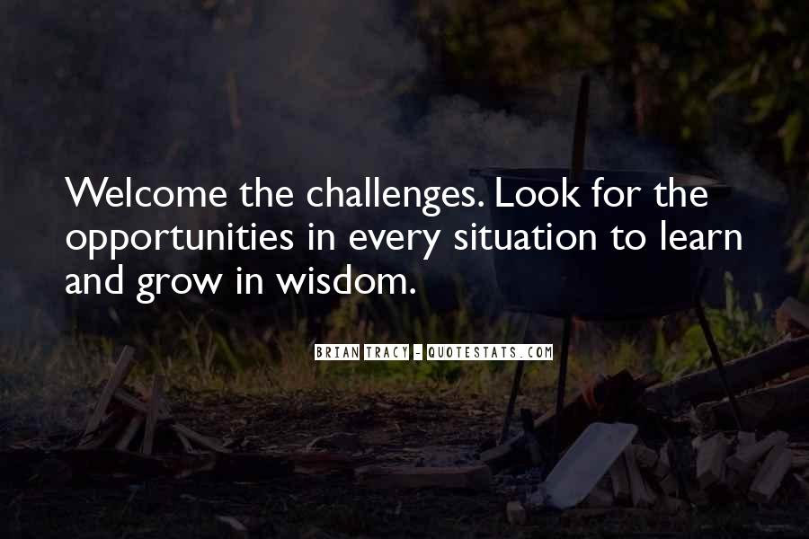 Quotes About Opportunity To Learn #753850