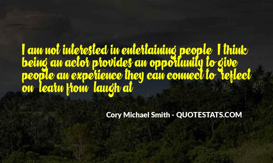 Quotes About Opportunity To Learn #784377