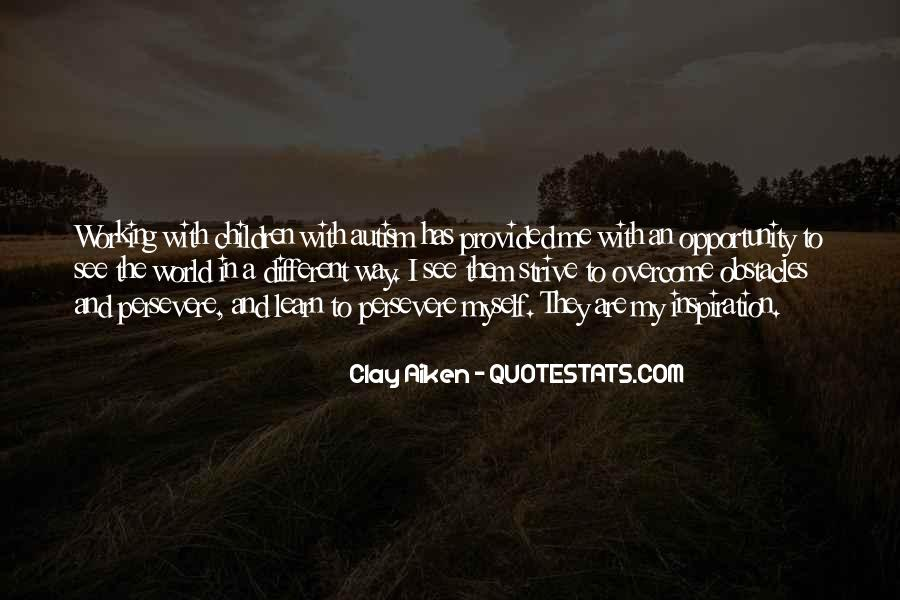 Quotes About Opportunity To Learn #826654