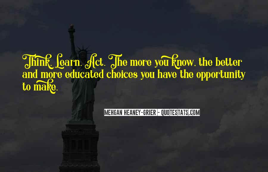 Quotes About Opportunity To Learn #878901
