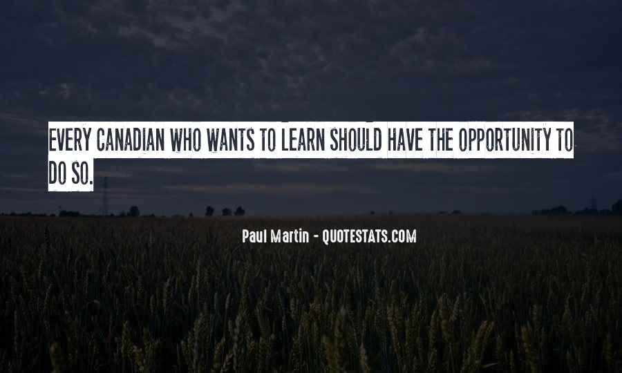 Quotes About Opportunity To Learn #950652