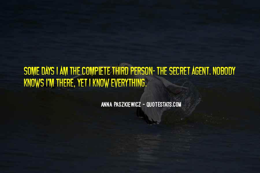 Quotes About Secret Agent #1261952
