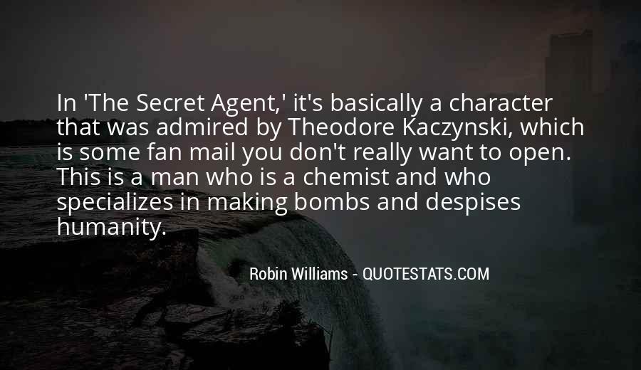Quotes About Secret Agent #256715