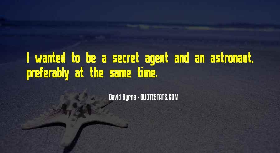 Quotes About Secret Agent #275506