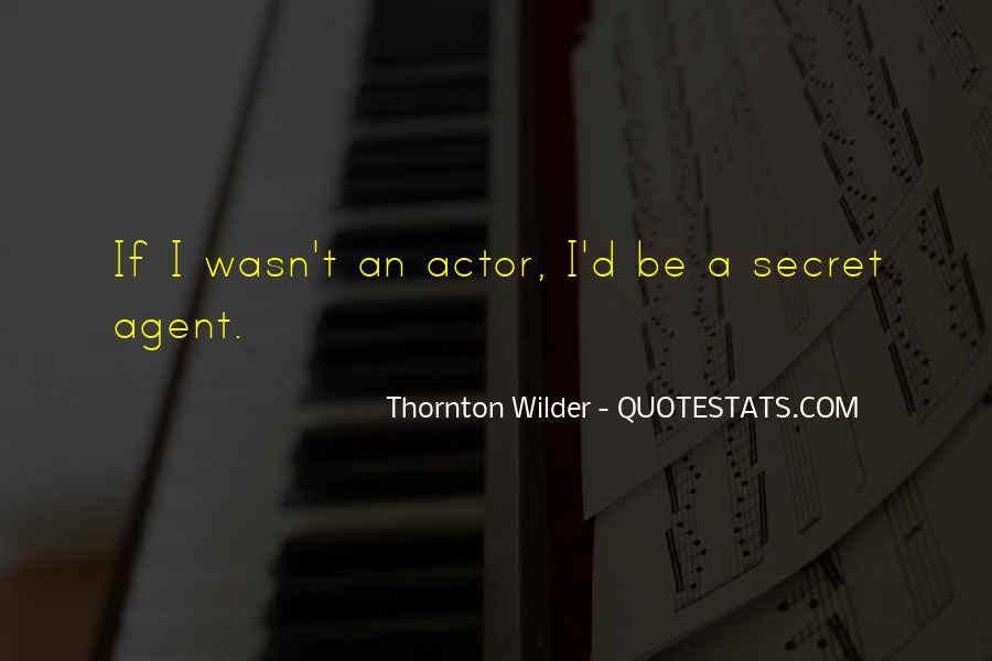 Quotes About Secret Agent #329966