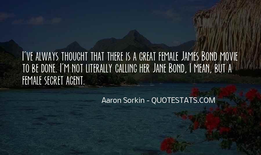 Quotes About Secret Agent #59269